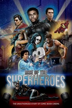 Rise of the Superheroes