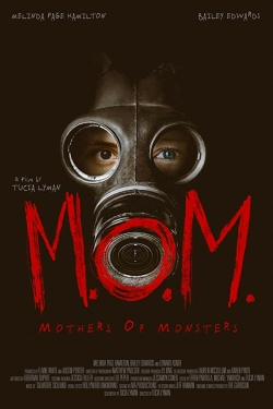 M.O.M. Mothers of Monsters