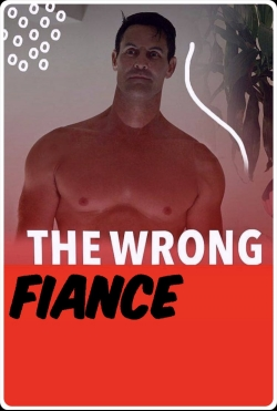 The Wrong Fiancé